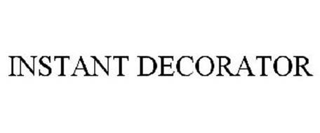INSTANT DECORATOR
