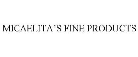 MICAELITA'S FINE PRODUCTS