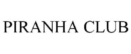 PIRANHA CLUB