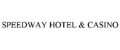 SPEEDWAY HOTEL & CASINO