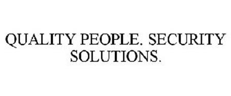 QUALITY PEOPLE. SECURITY SOLUTIONS.