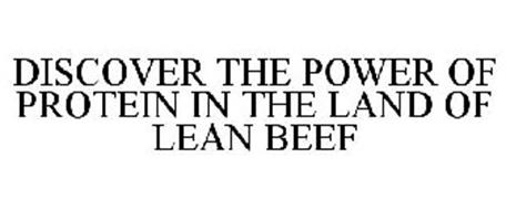 DISCOVER THE POWER OF PROTEIN IN THE LAND OF LEAN BEEF