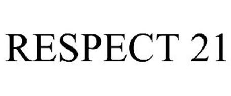 RESPECT 21