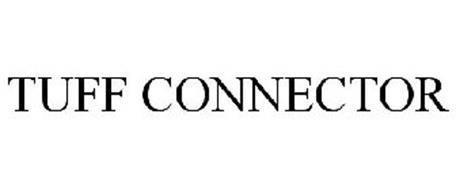 TUFF CONNECTOR