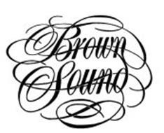 BROWN SOUND