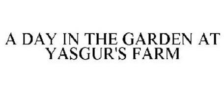 A DAY IN THE GARDEN AT YASGUR'S FARM