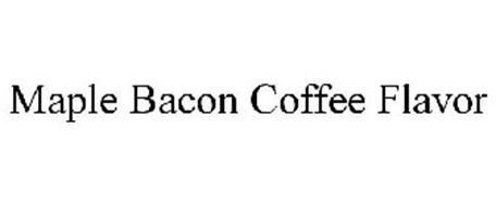 MAPLE BACON COFFEE FLAVOR