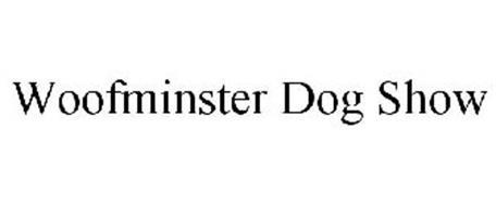 WOOFMINSTER DOG SHOW