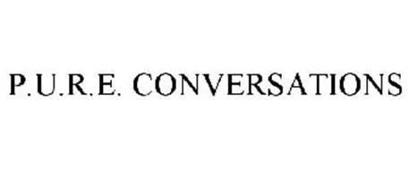 P.U.R.E. CONVERSATIONS