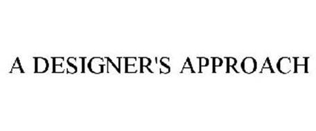 A DESIGNER'S APPROACH