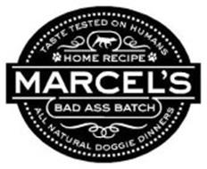 TASTE TESTED ON HUMANS HOME RECIPE MARCEL'S BAD ASS BATCH ALL NATURAL DOGGIE DINNERS