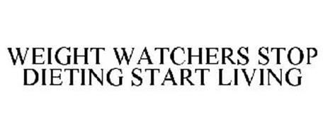 WEIGHT WATCHERS STOP DIETING START LIVING