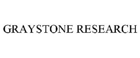 GRAYSTONE RESEARCH