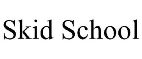 SKID SCHOOL