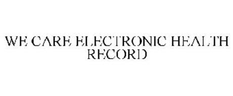 WE CARE ELECTRONIC HEALTH RECORD