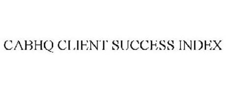 CABHQ CLIENT SUCCESS INDEX
