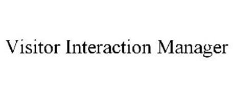 VISITOR INTERACTION MANAGER