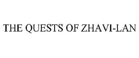 THE QUESTS OF ZHAVI-LAN