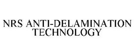NRS ANTI-DELAMINATION TECHNOLOGY