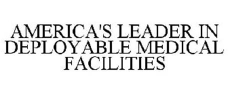 AMERICA'S LEADER IN DEPLOYABLE MEDICAL FACILITIES