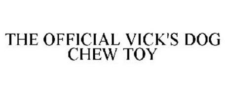 THE OFFICIAL VICK'S DOG CHEW TOY