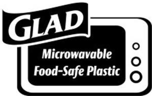 GLAD MICROWAVABLE FOOD-SAFE PLASTIC