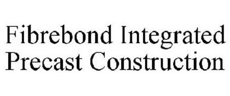 FIBREBOND INTEGRATED PRECAST CONSTRUCTION