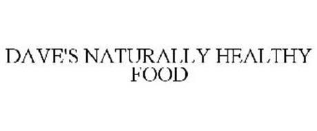 DAVE'S NATURALLY HEALTHY FOOD