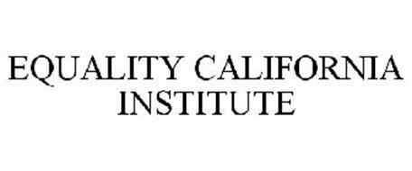 EQUALITY CALIFORNIA INSTITUTE