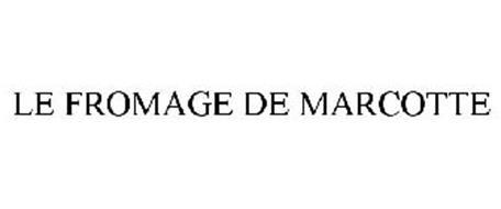 LE FROMAGE DE MARCOTTE