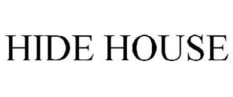 HIDE HOUSE
