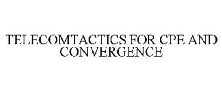 TELECOMTACTICS FOR CPE AND CONVERGENCE