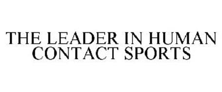 THE LEADER IN HUMAN CONTACT SPORTS