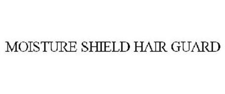 MOISTURE SHIELD HAIR GUARD