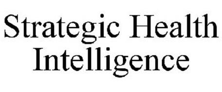 STRATEGIC HEALTH INTELLIGENCE