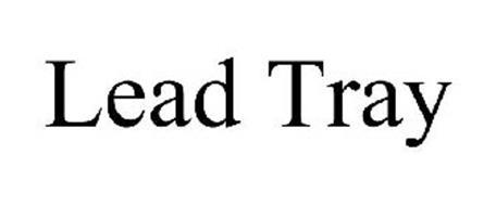 LEAD TRAY