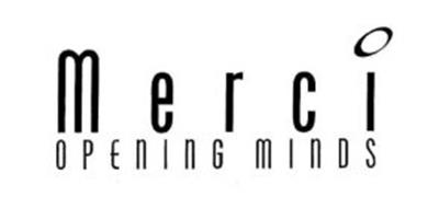 MERCI OPENING MINDS