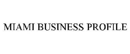MIAMI BUSINESS PROFILE