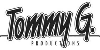 TOMMY G. PRODUCTIONS