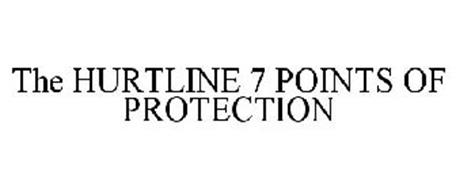 THE HURTLINE 7 POINTS OF PROTECTION