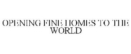 OPENING FINE HOMES TO THE WORLD