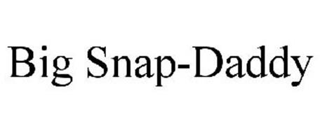 BIG SNAP-DADDY
