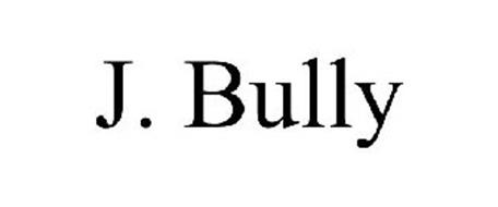 J. BULLY