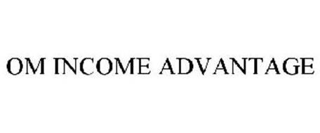 OM INCOME ADVANTAGE