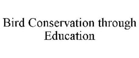 BIRD CONSERVATION THROUGH EDUCATION
