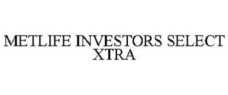 METLIFE INVESTORS SELECT XTRA