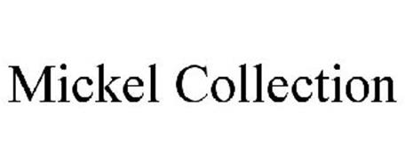 MICKEL COLLECTION
