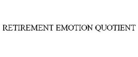 RETIREMENT EMOTION QUOTIENT