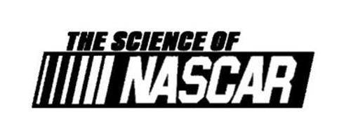 THE SCIENCE OF NASCAR