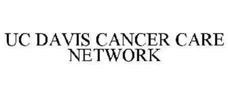 UC DAVIS CANCER CARE NETWORK